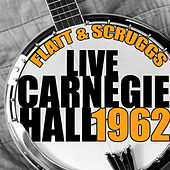 Live Carnegie Hall 1962 de Flatt and Scruggs