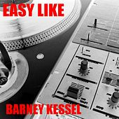 Easy Like by Barney Kessel