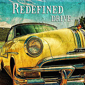 Drive by Redefined