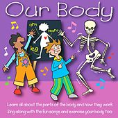 Our Body by Kidzone