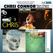 Four Classic Albums Plus (Sings Lullabys of Birdland / Chris / This Is Chris / Chris Connor) [Remastered] by Chris Connor