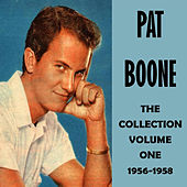The Collection Volume One 1956-1958 by Pat Boone