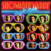 Bright Lights von Showaddywaddy