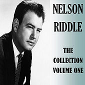 The Collection Volume One by Nelson Riddle
