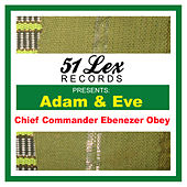 51 Lex Presents Adam & Eve von Ebenezer Obey
