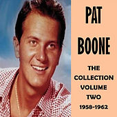 The Collection Volume Two 1958-1962 de Pat Boone