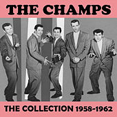 The Collection 1958-1962 by The Champs