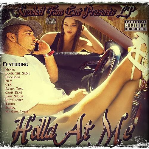 Holla at Me by LP