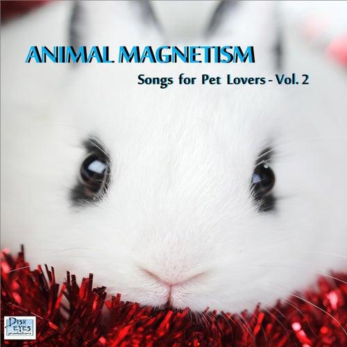 Animal Magnetism, Vol. 2 by Animal Magnetism