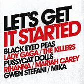 Let's Get It Started di Various Artists