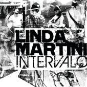 Intervalo by Linda Martini