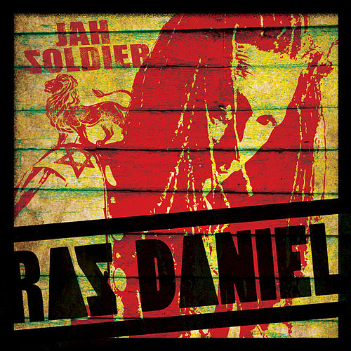 Jah Soldier by Ras Daniel