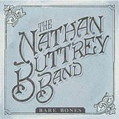 Bare Bones by The Nathan Buttrey Band