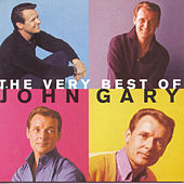 The Very Best Of John Gary by John Gary