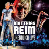 Unendlich Live von Matthias Reim
