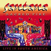 Sacred Fire: Live In South America von Santana