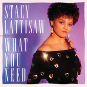 What You Need de Stacy Lattisaw