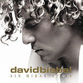 Sin Mirar Atrás (E-Album Spain Version) de David Bisbal
