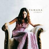 Siempre de Tamara