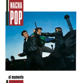 El Momento de Nacha Pop