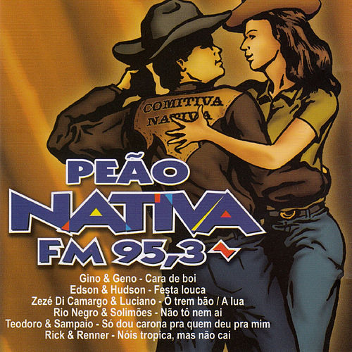 Peão Nativa Fm 95,3 by Various Artists
