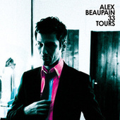 33 Tours de Alex Beaupain