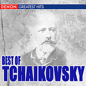 Best Of Tchaikovsky by Various Artists