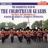 The Regimental Band of the Coldstream Guards: Marches II de Major Roger G. Swift
