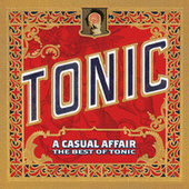 A Casual Affair - The Best Of Tonic de Tonic