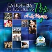 La Historia De Los Exitos Pop A La Mexicana de Various Artists