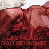 Bad Romance by Lady Gaga