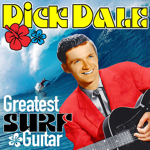 Greatest Surf Guitar de Dick Dale