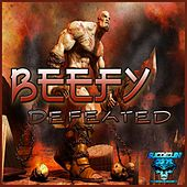 Defeated by Beefy