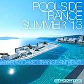 Poolside Trance 2013 - EP de Various Artists