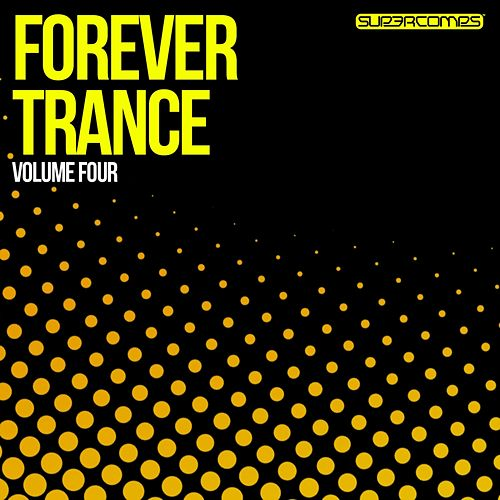 Forever Trance Volume Four - EP by Various Artists