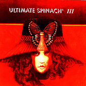 Ultimate Spinach III by Ultimate Spinach