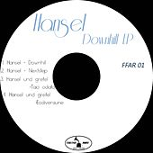 Downhill - Single de Hansel