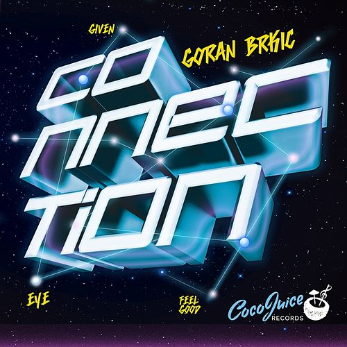 Connection - Single (Single) by Goran Brkic : Napster