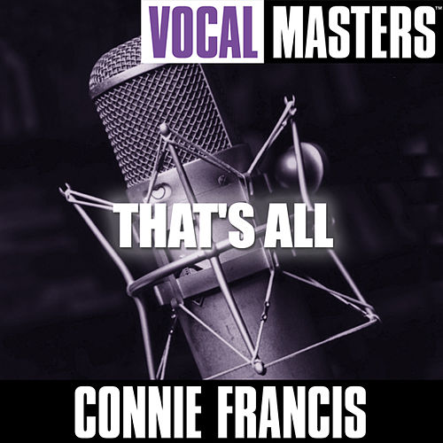 Vocal Masters: That's All by Connie Francis