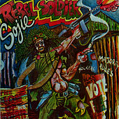 Rebel Soldier by Sly and Robbie