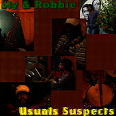 Usual Suspects by Sly and Robbie