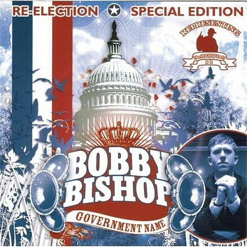 Government Name - Special Edition by Bobby Bishop