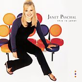 This Is Janet by Janet Paschal