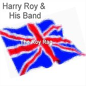 The Roy Rag by Harry Roy
