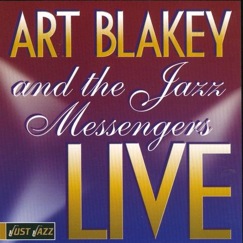 Art Blakey And The Jazz Messengers Live by Art Blakey