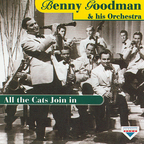 All The Cats Join In by Benny Goodman