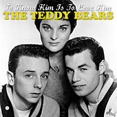 To Know Him Is to Love Him by The Teddy Bears