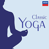 Classic Yoga by Various Artists