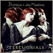 Ceremonials de Florence + The Machine