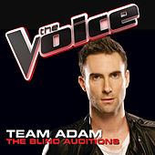 Team Adam – The Blind Auditions by Various Artists